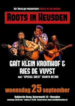 Roots in Heusden: Gait Klein Kromhof & Ries De Vuyst & Special Guest Rianto DelRue